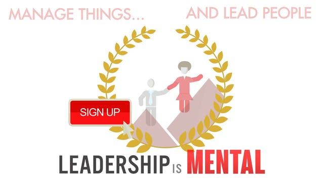 Leadership is Mental Masterclass