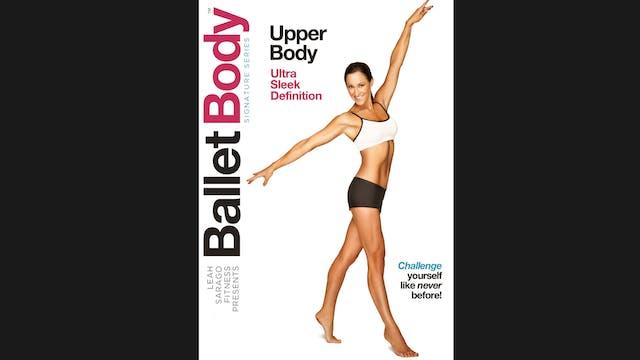 Ballet Body Signature Series: Upper Body