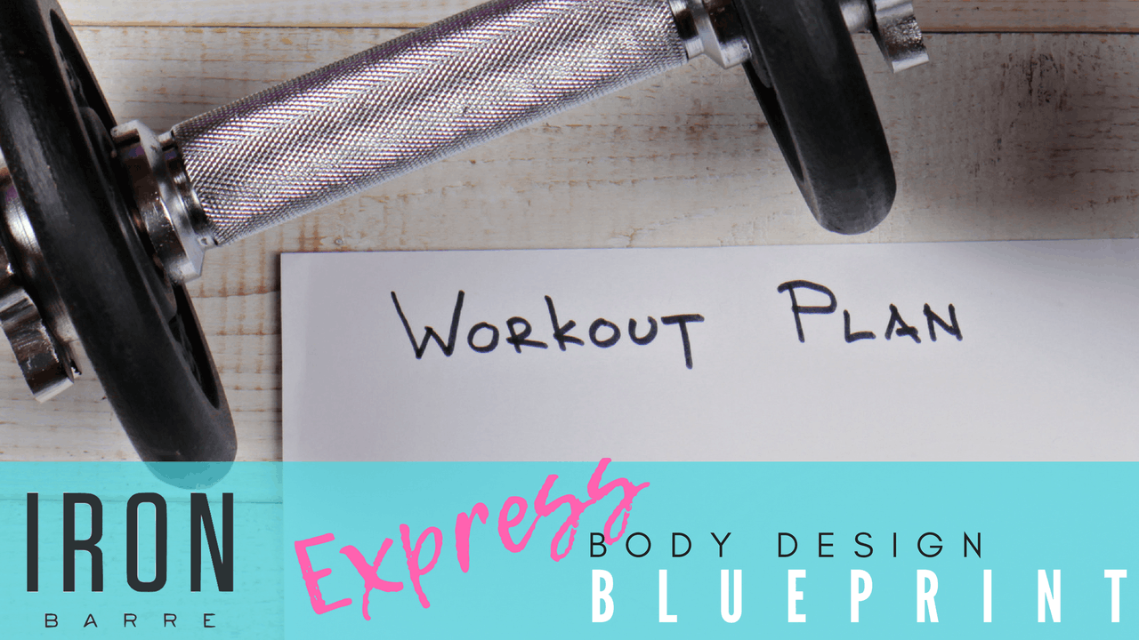 Iron Barre Body Design Blueprint: Express