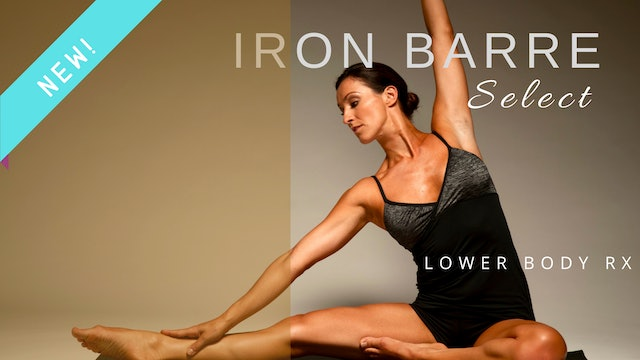 Iron Barre Select: Lower Body