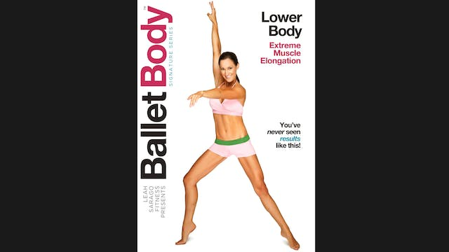 Ballet Body Signature Series: Lower Body