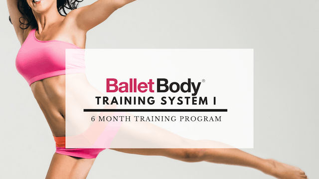 BALLET BODY TRAINING SYSTEM I