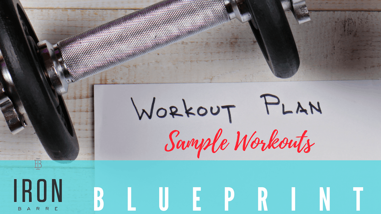 Iron Barre Blueprint: Sample Workouts