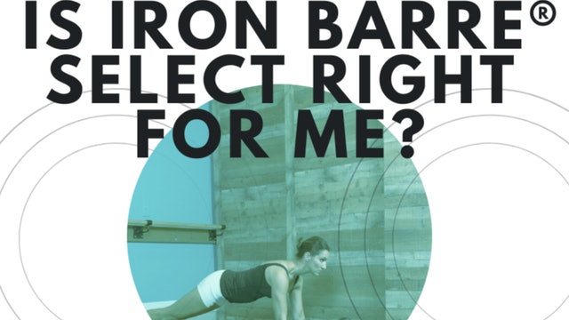 Iron Barre Select Info