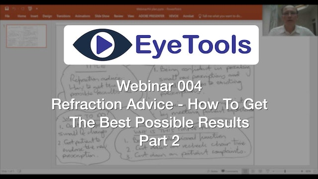 Webinar 004 - Refraction Advice - How To Get The Best Possible Results - Part 2