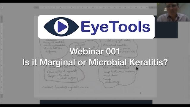Webinar 001 - Is it Marginal or Microbial Keratitis?