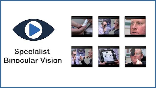 Specialist Binocular Vision