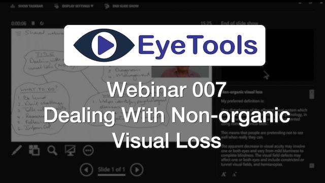 Webinar 007 - Non-organic Visual Loss