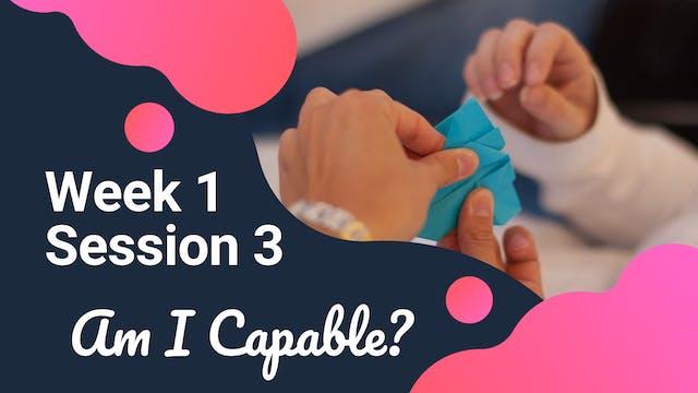 W1S3 Am I Capable?