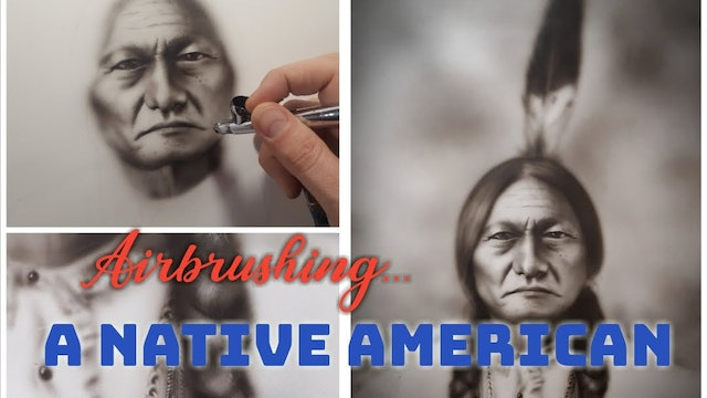 Airbrushing A Native American