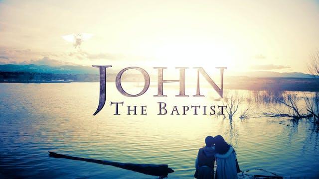 John the Baptist | Short Film