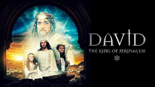 DAVID - The King of Jerusalem