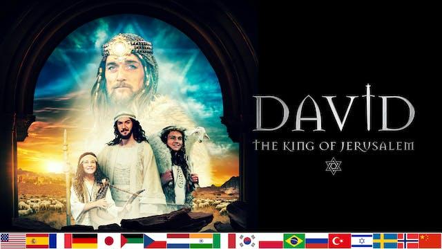 DAVID - The King of Jerusalem