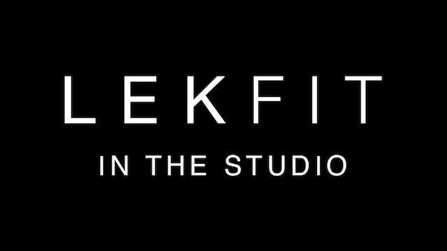 LEKFIT SESSIONS   WEEK OF 7.12.21