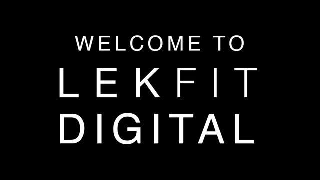 Welcome to LEKFIT Digital