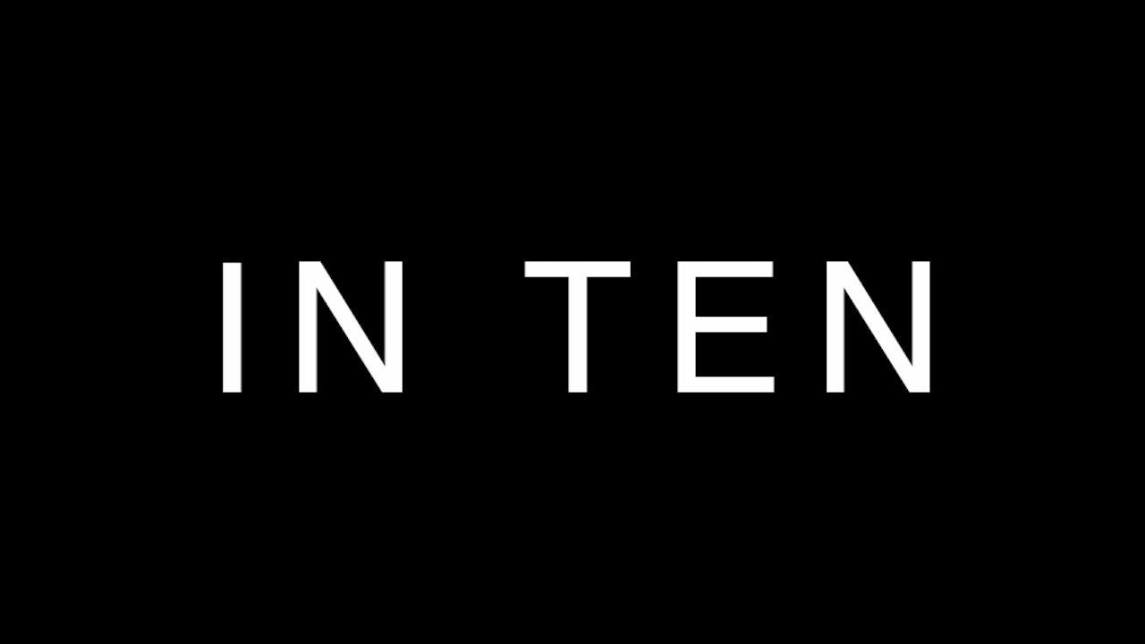 IN TEN