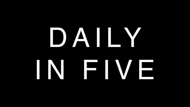 DAILY IN FIVE