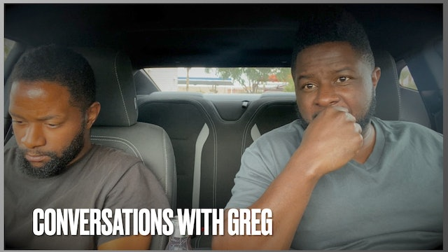 """""""Conversations with Greg"""" - Ep. 1"""
