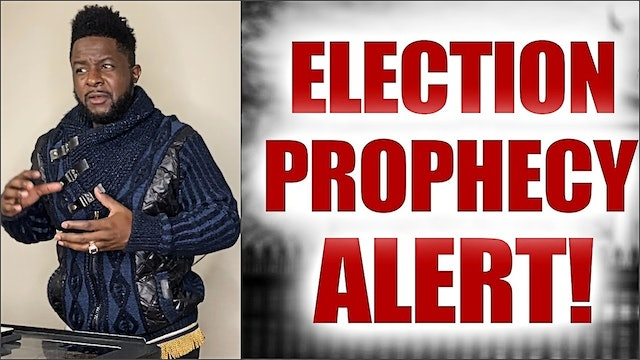 What is Happening? Election Prophecy