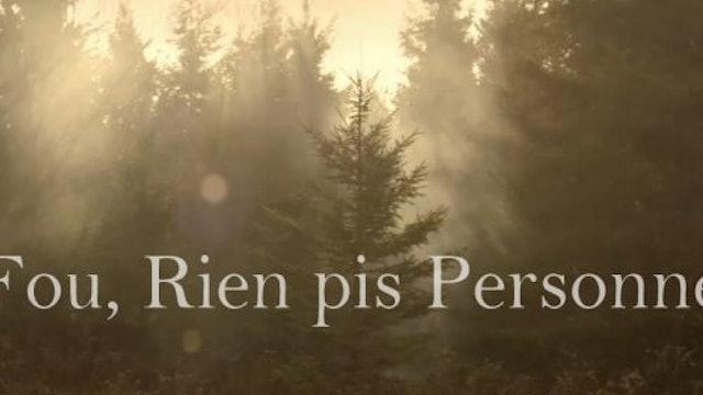 FOU RIEN PIS PERSONNE un film de Elise de Blois