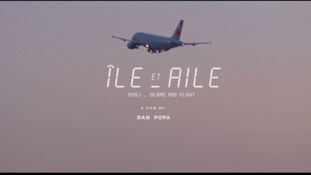 ÎLE ET AILE un film de Dan Popa