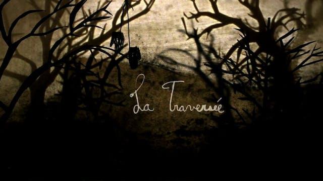 LA TRAVERSÉE un film d'Élise Simard