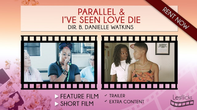 Parallel & I've Seen Love Die