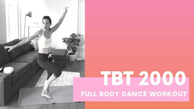 TBT 2000 - 40min Full body dance workout