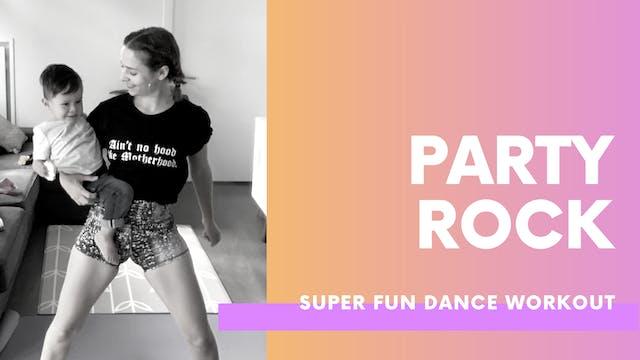 PARTY ROCK - 30min Dance party workout