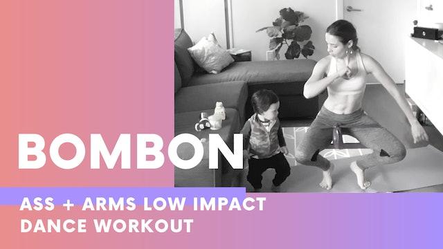 BOMBON 35MIN Ass + Arms dance workout