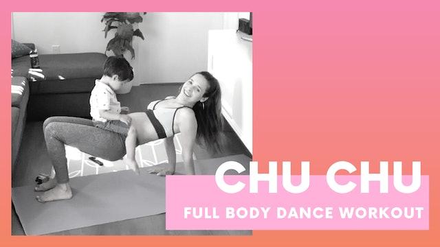 CHU CHU - Full body dance workout