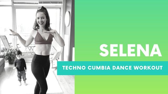 SELENA - Techno Cumbia Dance Workout