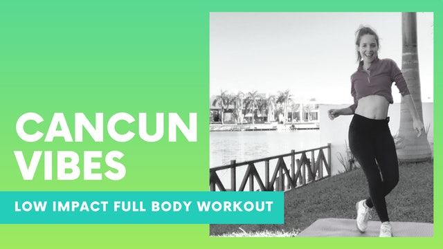 CANCUN VIBES - 25min Low impact dance workout
