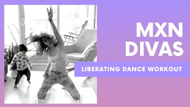 MEXICAN DIVAS - Liberating Dance Workout