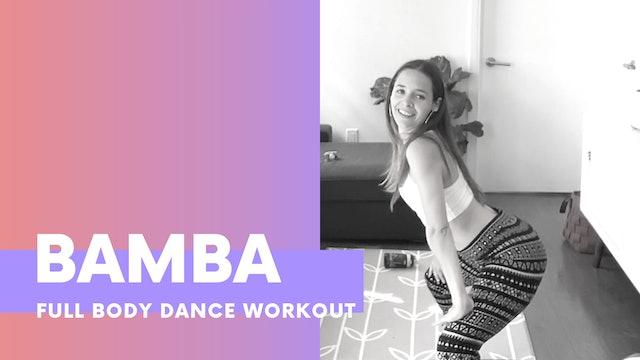 BAMBA Full body dance workout