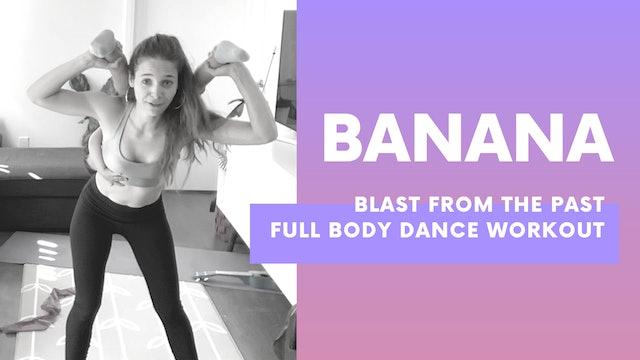 BANANA - 40MIN Low impact TBT dance workout