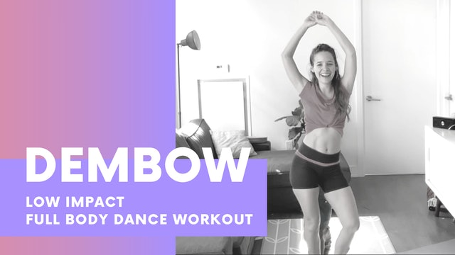 DEMBOW- 30min Low impact full body dance workout