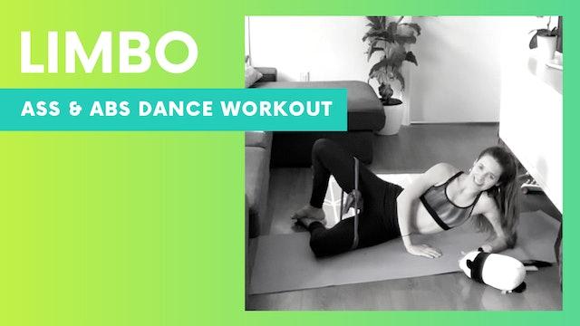 LIMBO - 40min Ass & Abs dance workout