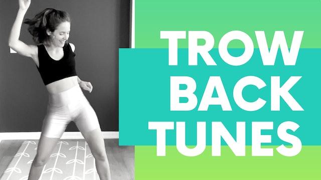 THROW BACK TUNES