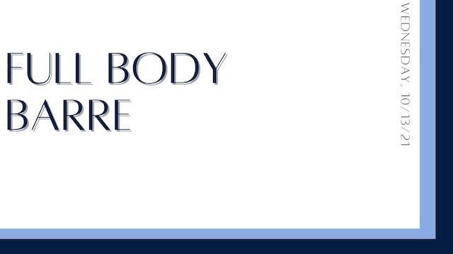 Full Body Barre: Glutes, hamstrings, abs, shoulders, lower back (10-13-21)