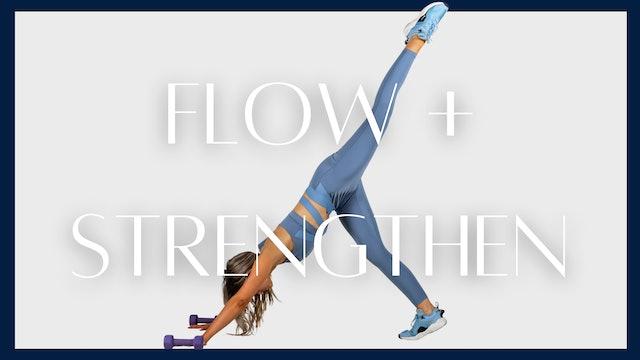 Flow + Strengthen
