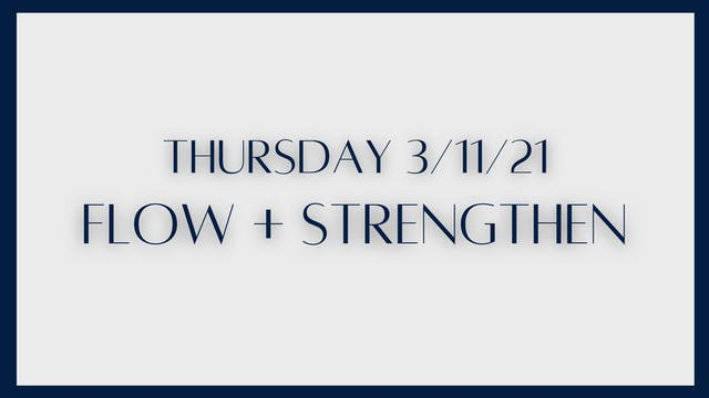 Flow + Strengthen: Hamstrings (3-11-21)
