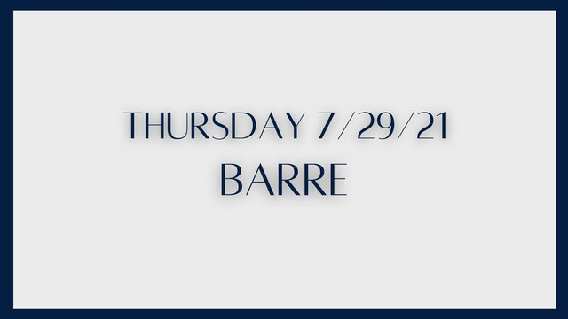 Barre: Outer and inner thighs (7-29-21)