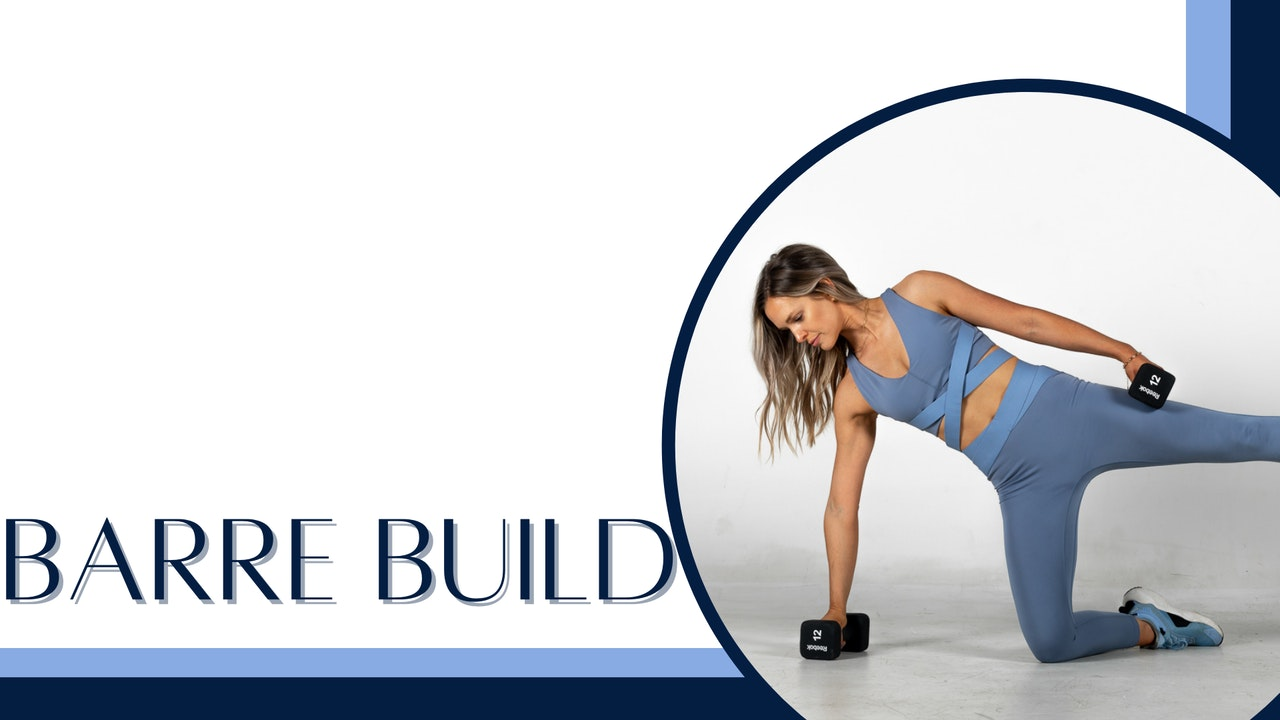 Barre Build