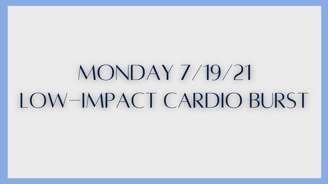 Low-Impact Cardio Burst (7-19-21) - P...