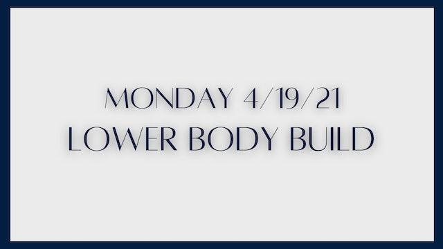 Lower Body Build: Quads & hamstrings (4/19/21)