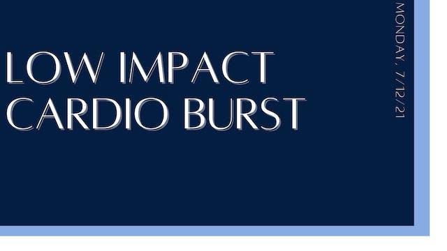 Low-Impact Cardio Burst (7-12-21)
