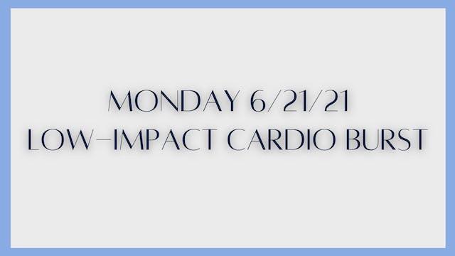 Low-Impact Cardio Burst (6-21-21)