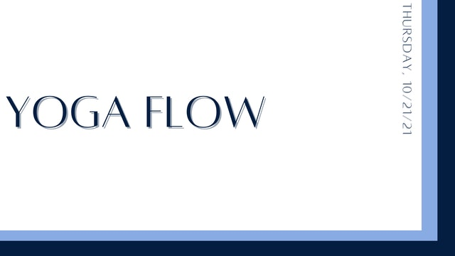 Yoga Flow (10-21-21)