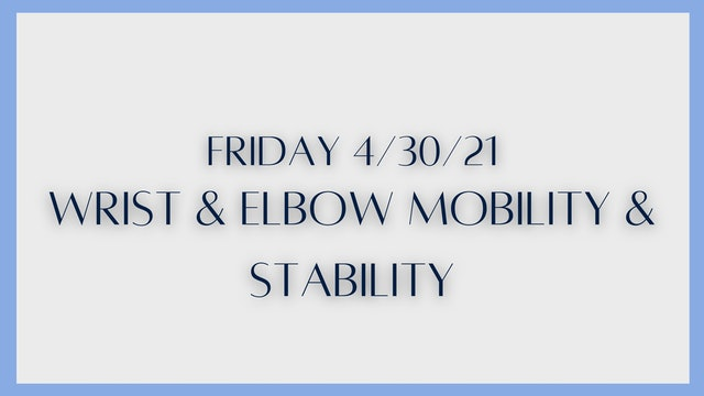 Elbow & Wrist Mobility & Stability
